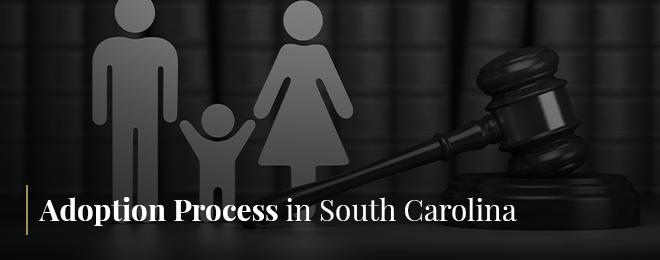 Adoption Process in South Carolina